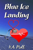 Blue Ice Landing Book Cover
