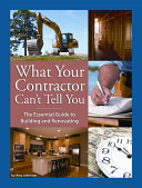 What Your Contractor Can t Tell You