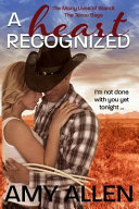 A Heart Recognized: The Texas Saga