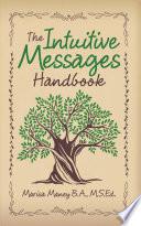 The Intuitive Messages Handbook
