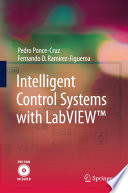 Intelligent Control Systems with LabVIEWTM