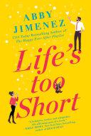 Life's Too Short Book