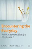Encountering the Everyday