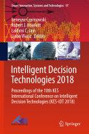 Intelligent Decision Technologies 2018 : in gold coast, queensland, australia, on june...