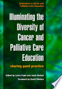 Illuminating the Diversity of Cancer and Palliative Care Education
