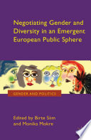 Negotiating Gender and Diversity in an Emergent European Public Sphere