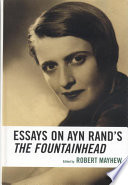 Essays On Ayn Rand S The Fountainhead