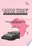 Catatan Pinggir Mosaik Afrika