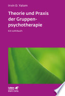 Theorie und Praxis der Gruppenpsychotherapie