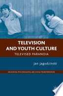 Television and Youth Culture Lacanian Lens Jagodzinski Explores The