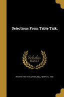 SELECTIONS FROM TABLE TALK