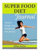 Super Food Diet Journal