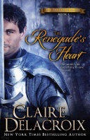 The Renegade s Heart  The True Love Brides Book 1