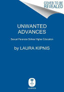 Unwanted advances : sexual paranoia comes to campus