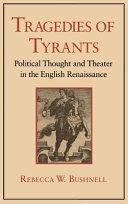 Tragedies of tyrants
