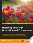 Mastering Javascript Object Oriented Programming