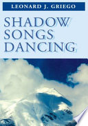 Shadow Songs Dancing : man's fantasy. poetry comes in many...