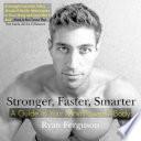 Stronger  Faster  Smarter