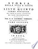 Storia Della Vita E Geste Di Sisto Quinto Sommo Pontefice Dell'Ordine De' Minori Conventuali Di San Francesco