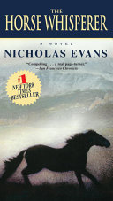 The Horse Whisperer : his voice can calm wild horses, his...