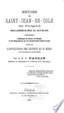 Histoire de Saint Jean de Cole  en P  rigord  depuis la fondation de l   glise  1080  jusqu    nos jours