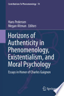 Horizons of Authenticity in Phenomenology  Existentialism  and Moral Psychology