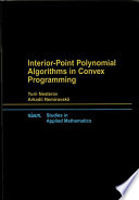 Interior Point Polynomial Algorithms In Convex Programming