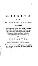 Missive aan Mr  Pieter Paulus     schrijver eener verhandeling over de vraage  In welken zin kunnen de menschen gezegd worden gelyk te zyn