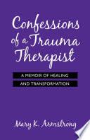 Confessions of a Trauma Therapist