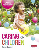 CACHE Entry Level 3 Level 1 Caring for Children