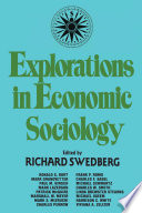Explorations in Economic Sociology