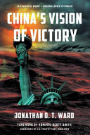 China's Vision Of Victory : after seventy-five years of peace in the pacific,...