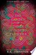 The Garden of Three Hundred Flowers