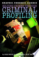 Solving Crimes Through Criminal Profiling