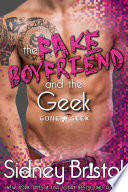 The Fake Boyfriend And The Geek