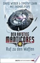 Der Aufstieg Manticores  Ruf zu den Waffen