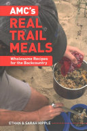 AMC s Real Trail Meals