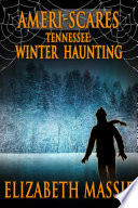 Ameri Scares Tennessee Winter Haunting
