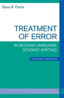 Treatment of Error in Second Language Student Writing, Second Edition