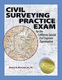 Civil Surveying Practice Exam For The California Special Civil Engineer Examination