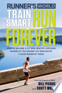 Runner s World Train Smart  Run Forever