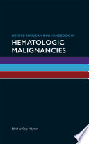 Oxford American Mini Handbook of Hematologic Malignancies