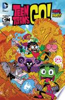 Teen Titans Go 2013 Vol 1 Party Party