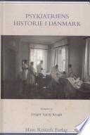 Psykiatriens historie i Danmark