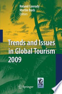 Trends And Issues In Global Tourism 2009 : been facing immense challenges and...