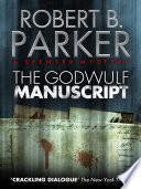 The Godwulf Manuscript  A Spenser Mystery