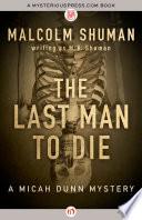 The Last Man To Die