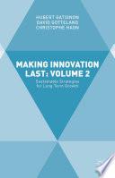Making Innovation Last  Volume 2