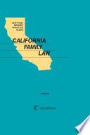 Matthew Bender Practice Guide  California Family Law