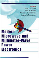 Modern microwave and millimeter wave power electronics